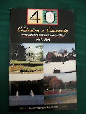 Hemlock Farms Lords Valley Pike County PA 40 years souvenir journal