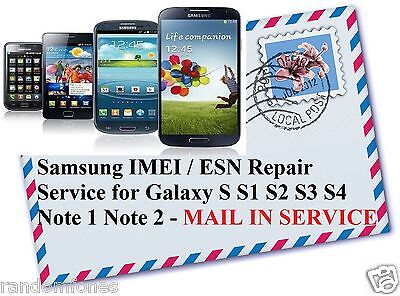 Samsung Phones IMEI ESN Repair Galaxy S S2 S3 S4 Note 1 2 - REMOTE Repair Servic