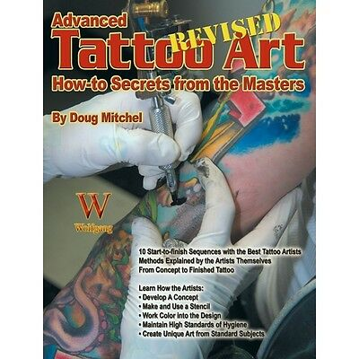 Advanced Tattoo Art - Revised: How To Secrets From The Masters - Book WP882