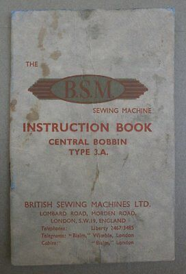 B.S.M. Sewing Machine Central Bobbin Type 3.A Instruction Manual 30's-late40's