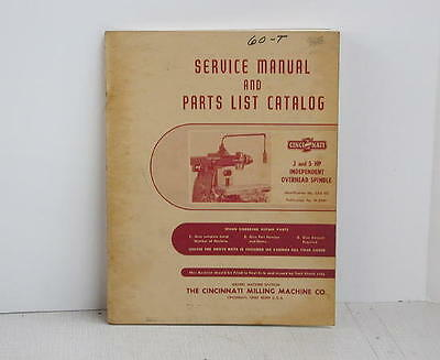 Cincinnati Overarm Service Manual & Parts List Pub. No. M-2540