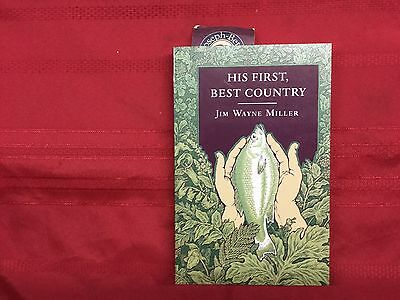 His First, Best Country by Jim W. Miller (1993, Paperback)