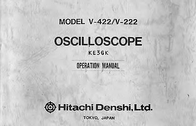 Hitachi V-422 V-222 Oscilloscope Operation Manual * CDROM * PDF