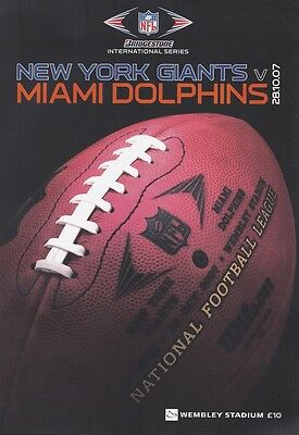 2007 - NFL AT WEMBLEY- NEW YORK GIANTS v MIAMI DOLPHINS - OFFICIAL PROGRAMME