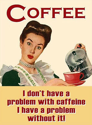 Coffee Problem with Caffiene 50's 60's Retro Kitchen Drink Novelty Fridge Magnet