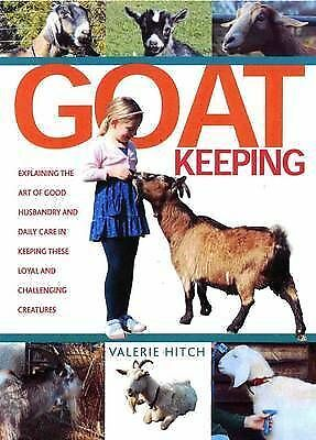 Goat Keeping by Valerie Hitch, Terry Parkinson (Hardback, 2009)