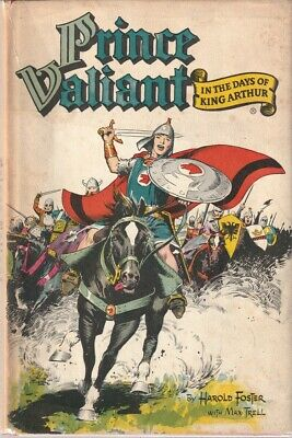 Rare Harold Foster + Max Trell Prince Valiant In The Days Of King Arthur N° 1