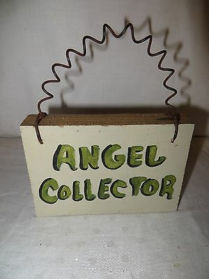 """Angel Collector"" Wood Sign"