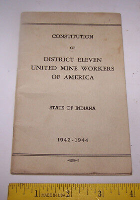 1942 District 11 UNITED MINE WORKERS OF AMERICA Constitution Vincennes Indiana