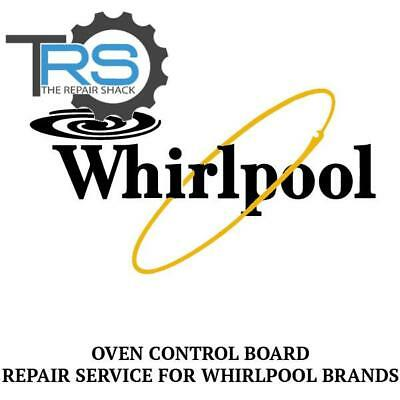 Repair Service For Whirlpool Oven / Range Control Board 9762212