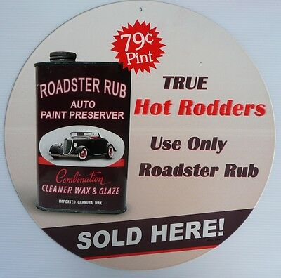 ROADSTER RUB 79c PINT SOLD HERE Nostalgic Auto Memorabilia Tin Sign