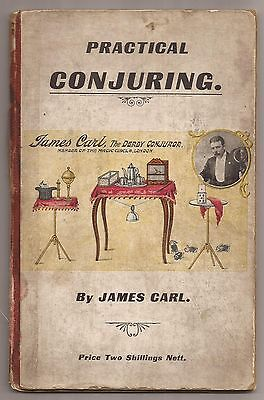 PRACTICAL CONJURING by James Carl 1911