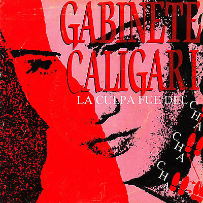 "7"" promo GABINETE CALIGARI la culpa fue del cha cha cha 45 SPAIN 1990 SINGLE"