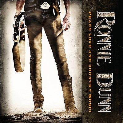 RONNIE DUNN CD - PEACE LOVE AND COUNTRY MUSIC (2014) - NEW UNOPENED - COUNTRY