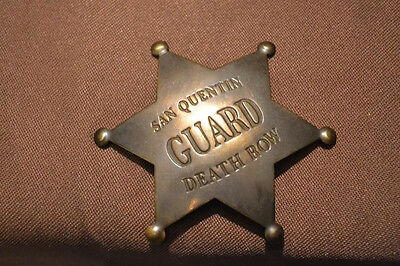 Vintage Obsolete Badge San Quentin Guard Death Row heavy brass reproduction