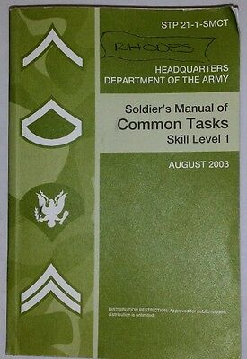 Soldier's Manual of Common Tasks Skill Level 1 AUGUST 2003 STP 21-1-SMCT