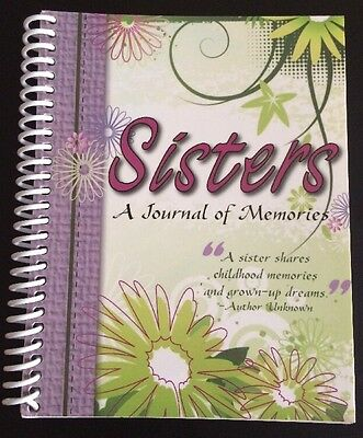 Sisters : A Journal of Memories Sister Gift Beautiful Family Keepsake Book