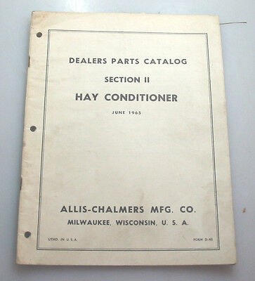 Vintage Allis-Chalmers Hay Conditioner Dealer Parts Catalog Section Ii