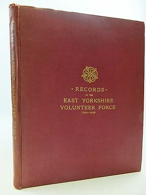 RECORDS OF THE EAST YORKSHIRE VOLUNTEER FORCE (1914-1919) - White, W. Lambert &