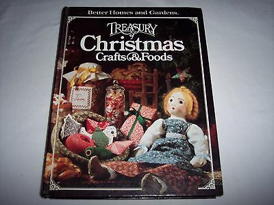 Better Homes and Gardens Treasury of Christmas Crafts & Foods Cookbook HB