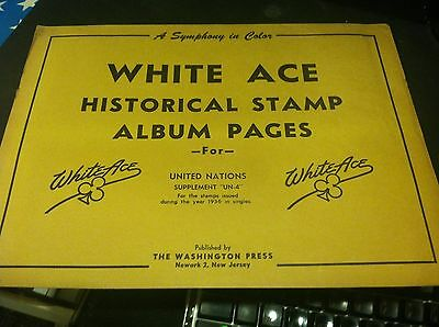 WHITE ACE HISTORICAL Stamp Album Pages UNITED NATIONS  SUPPLEMENT UN-4 1956 ISSD