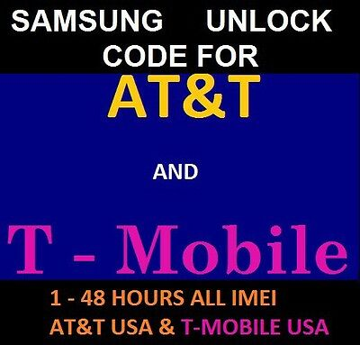 Samsung unlock code for Galaxy S5, Note 4, AT&T and T-Mobile USA All Models 100%