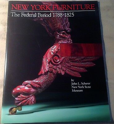 NEW YORK FURNITURE THE FEDERAL PERIOD 1788-1825