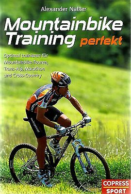 MOUNTAINBIKE TRAINING PERFEKT von Alexander Natter Copress 2006 Radsport
