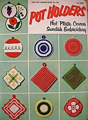Vintage-Star #101-Pot Holders-Crochet Patterns-Great Designs+Swedish Embroidery!