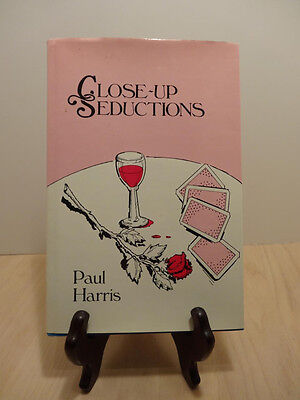 """CLOSE - UP MAGIC  SEDUCTIONS"" PAUL HARRIS-.MATERIAL THAT GREAT ACTS ARE MADE OF"