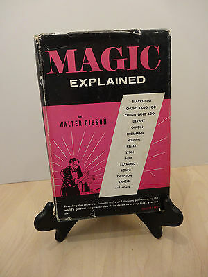 """MAGIC EXPLAINED."".by WALTER GIBSON HARDCOVER..WITH DUST JACKET.1st Edition1958."
