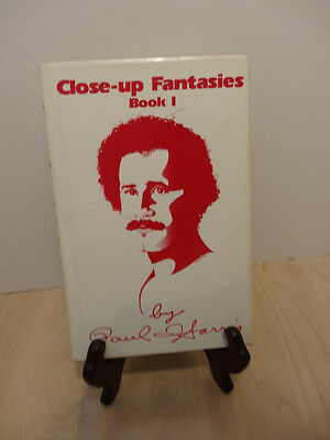 CLOSE-UP FANTASIES BOOK I by PAUL HARRIS . very collectible...FIRST EDITION....