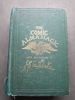 The Comic Almanack by George Cruikshank 1st Series 1835 - 1843  c1870 Edition