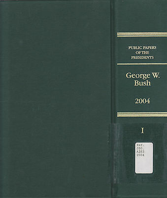 Public Papers of the Presidents of the United States  George W Bush vol I