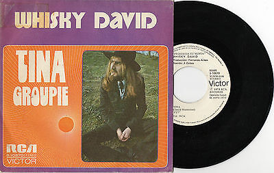 WHISKY DAVID Tina/Groupie 1973 PROMO spanish Single 45 RARE! Fernando Arbex