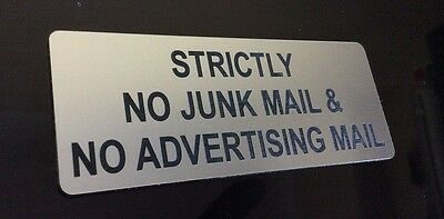 STRICTLY NO JUNK MAIL & NO ADVERTISING MAIL - SIGN silver