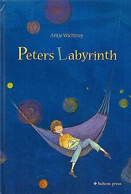 Peters Labyrinth * Antje Wichtrey Bohem Press 2010