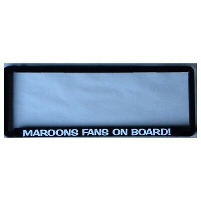 Novelty Number Plate Frame - Maroons - MAROONS FANS ON BOARD Car Auto Accessorie