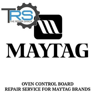 Repair Service For Maytag Oven / Range Control Board 7601P225-60