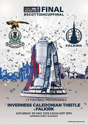 2015 SCOTTISH CUP FINAL PROGRAMME - FALKIRK v INVERNESS CALEDONIAN THISTLE