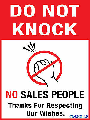 Do Not Knock  - No Sales People  --  Vinyl Sticker Laminated  --  Various Sizes
