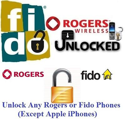 Unlock code for ANY Rogers Fido Chatr Network Samsung Sony Nokia HTC LG Motorola