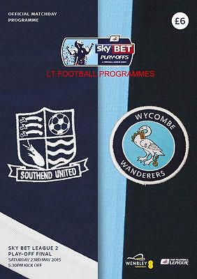 SOUTHEND UNITED v WYCOMBE WANDERERS - 2015 LEAGUE TWO PLAY-OFF FINAL - MINT PROG