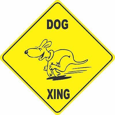 """12""""x12"""" plastic funny dog sign xing Crossings #1"""