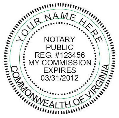State of VIRGINIA - CUSTOM-  Round Self-Inking NOTARY SEAL RUBBER STAMP