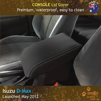 Isuzu D-Max DMax (May12-now) CONSOLE Lid Premium Neoprene Cover