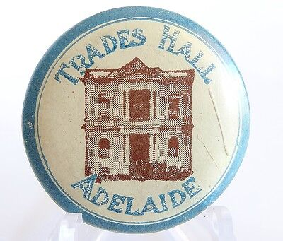 Vintage Tin Badge Pin Back Trades Hall Adelaide Exc Cond. 65