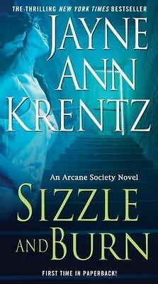 SIZZLE AND BURN – An Arcane Society Novel ***Thrilling NYTimes Bestseller***