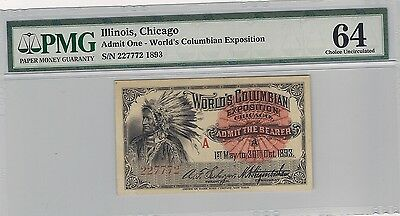 Admit One - 1893 World's Columbian Exposition PMG 64UNC