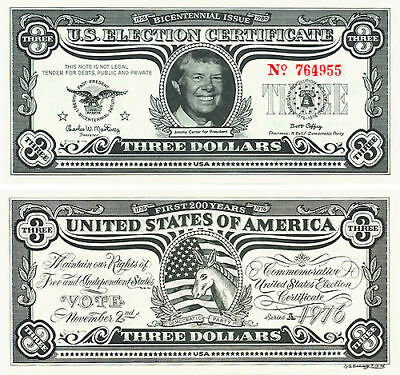 1976 Election Jimmy Carter Bicentennial $3 Bill Funny Money (1778)